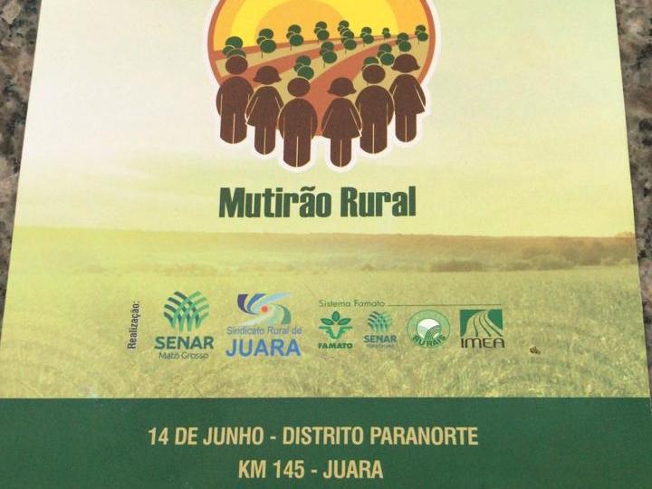 Paranorte recebe Mutirão Rural do Senar nessa sexta-feira, dia 14 de junho.