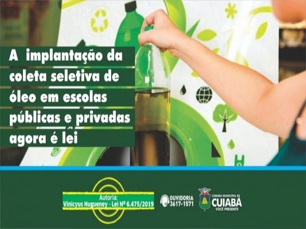 Coleta seletiva de óleo de cozinha em escolas Agora é Lei em Cuiabá